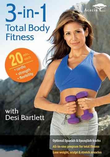 3 IN 1 TOTAL BODY FITNESS WITH DESI BY BARTLETT,DESIREE (DVD)